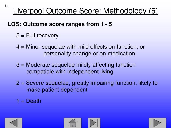 LOS: Outcome score ranges from 1 - 5