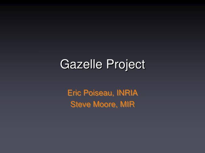 gazelle project n.