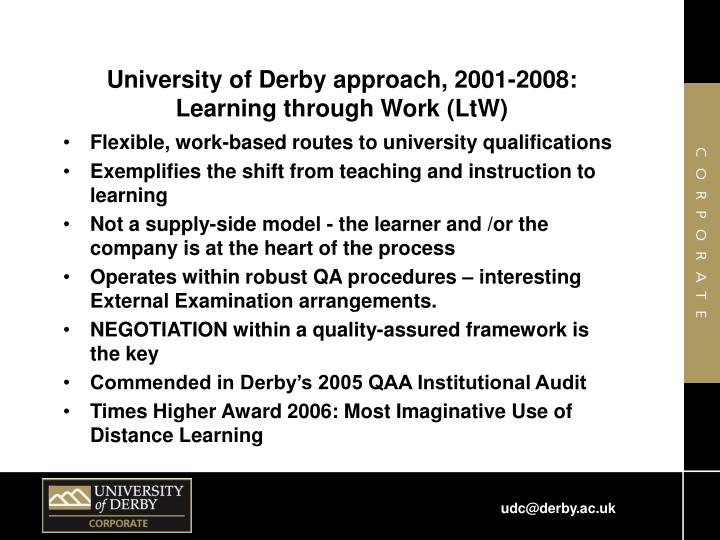 University of Derby approach, 2001-2008: Learning through Work (LtW)