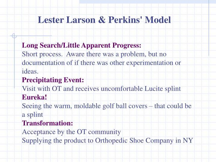 Lester Larson & Perkins' Model
