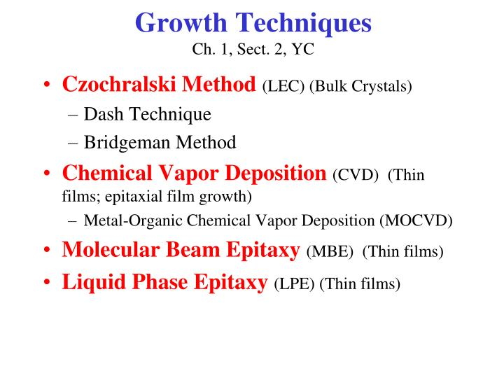 Growth techniques ch 1 sect 2 yc