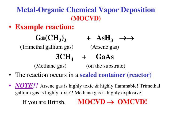 Metal-Organic Chemical Vapor Deposition