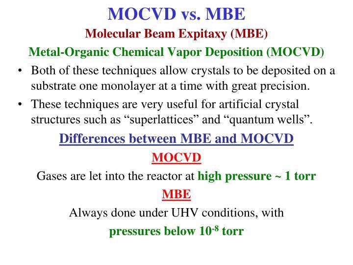 MOCVD vs. MBE