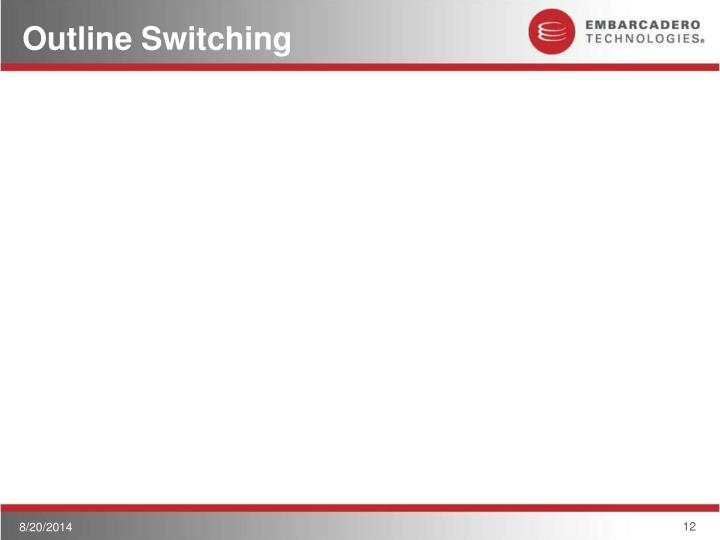 Outline Switching
