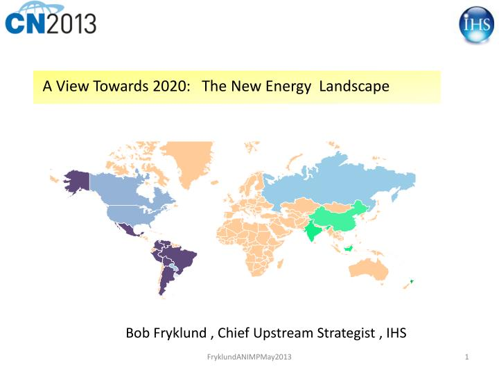 a view towards 2020 the new energy landscape n.