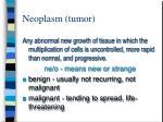 neoplasm tumor