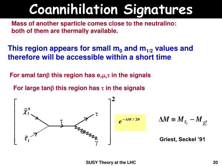 Coannihilation Signatures