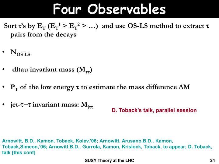 Four Observables