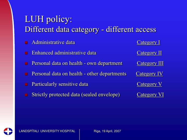LUH policy: