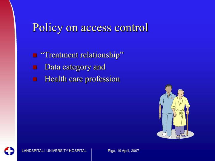 Policy on access control