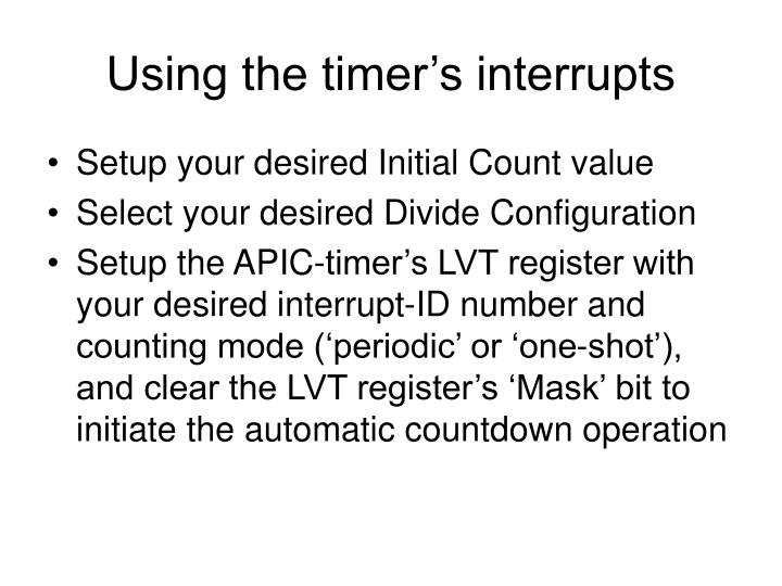 Using the timer's interrupts