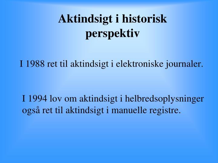 Aktindsigt i historisk perspektiv