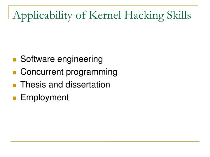 Applicability of Kernel Hacking Skills