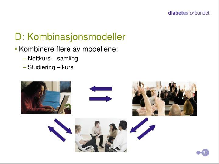 D: Kombinasjonsmodeller