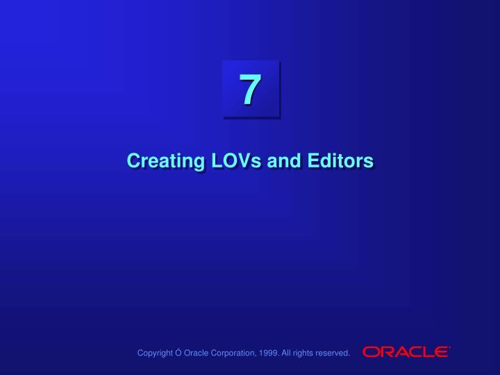 creating lovs and editors