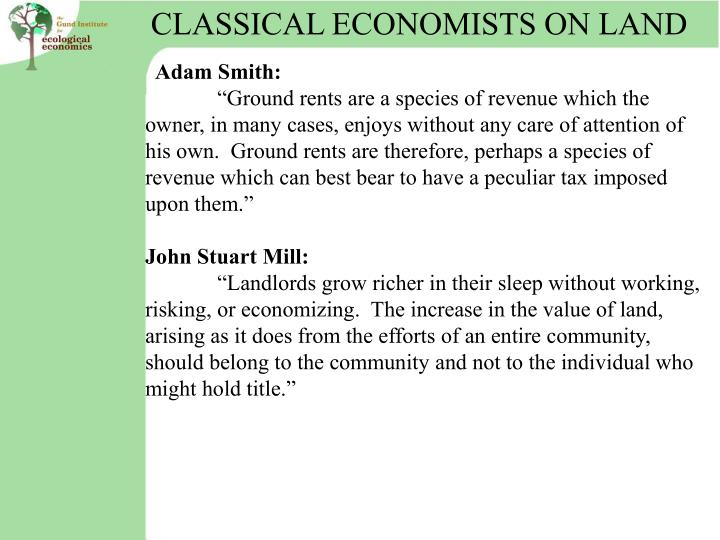 CLASSICAL ECONOMISTS ON LAND
