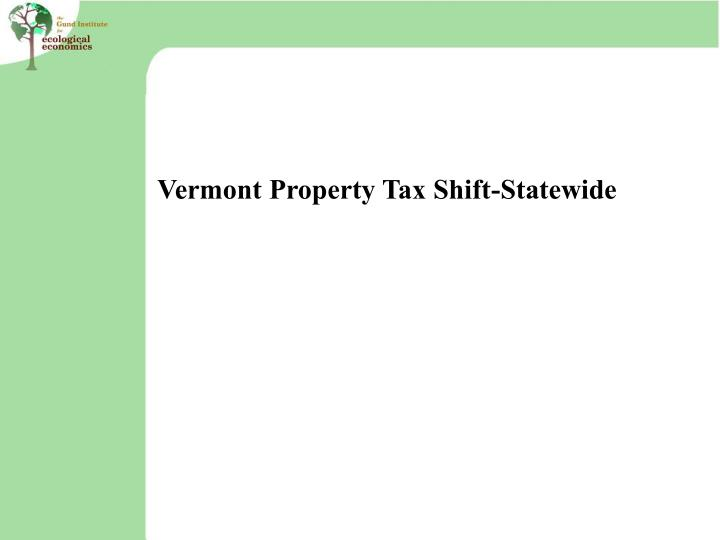 Vermont Property Tax Shift-Statewide
