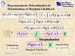 hyperparameter determination by maximization of marginal likelihood