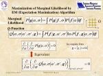 maximization of marginal likelihood by em expectation maximization algorithm
