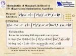 maximization of marginal likelihood by em expectation maximization algorithm1