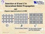 selection of b and c in generalized belief propagation