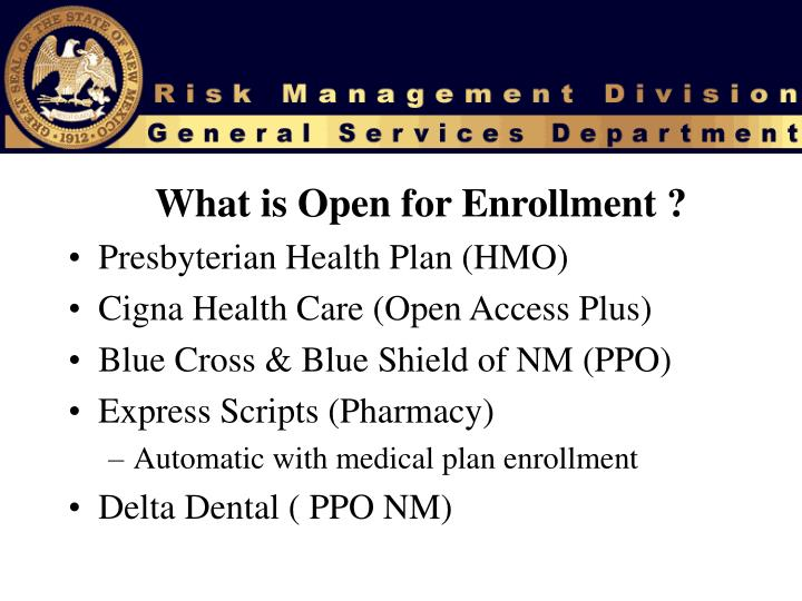 What is Open for Enrollment ?