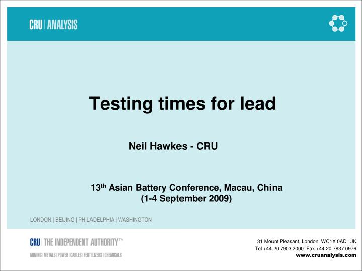Testing times for lead
