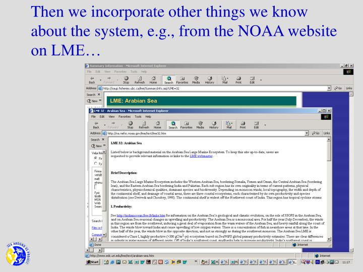 Then we incorporate other things we know about the system, e.g., from the NOAA website on LME…