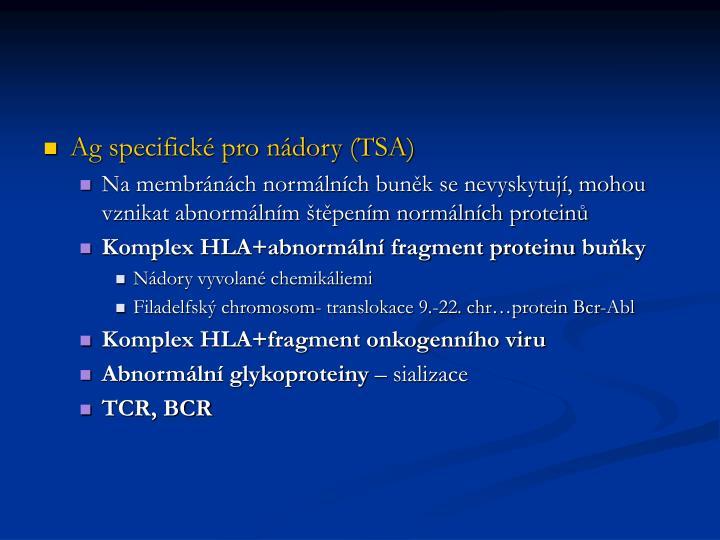 Ag specifické pro nádory (TSA)
