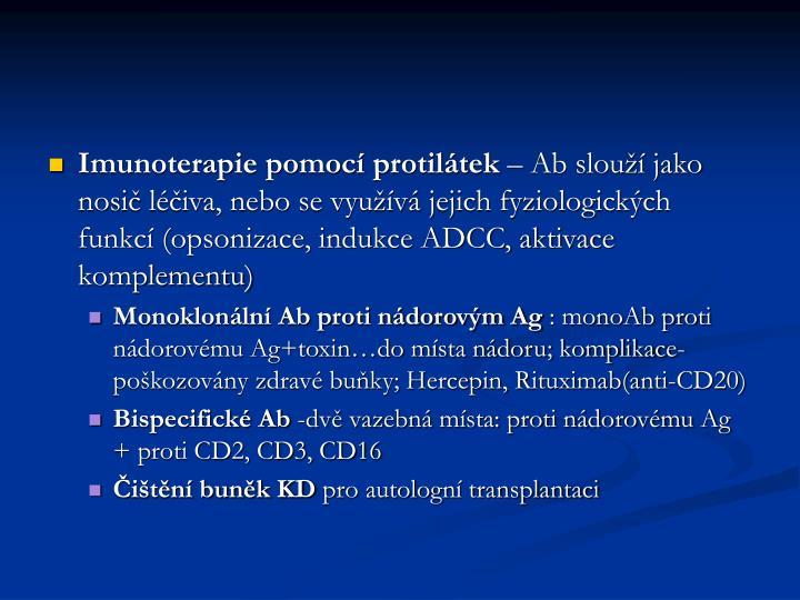 Imunoterapie pomocí protilátek