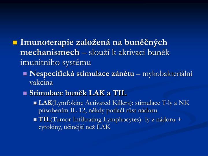 Imunoterapie založená na buněčných mechanismech