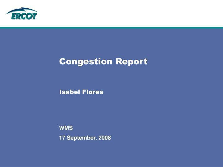 Congestion report