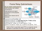 frame relay subinterfaces