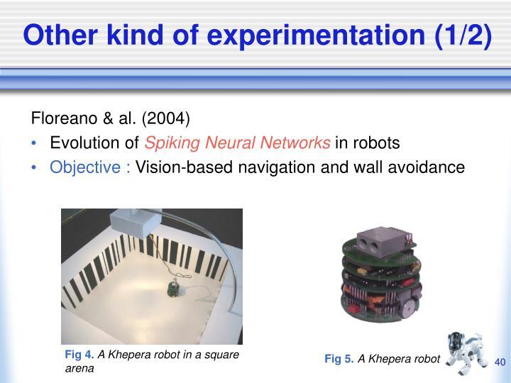 Other kind of experimentation (1/2)