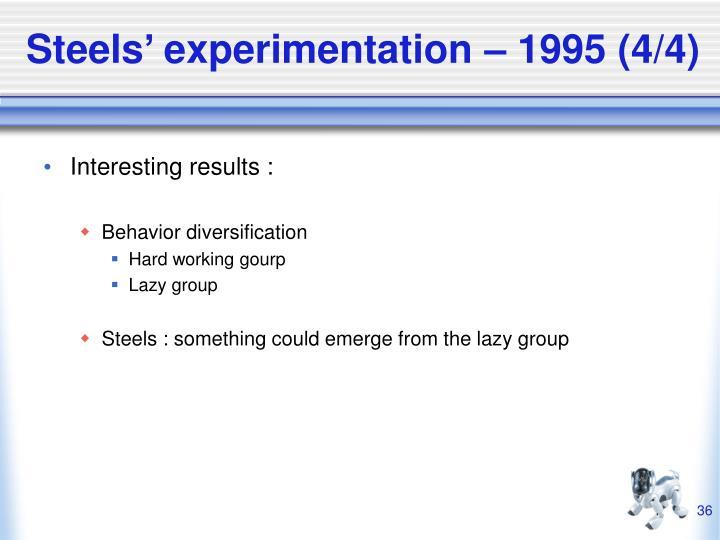 Steels' experimentation – 1995 (4/4)