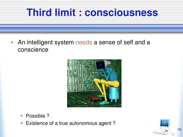 Third limit : consciousness