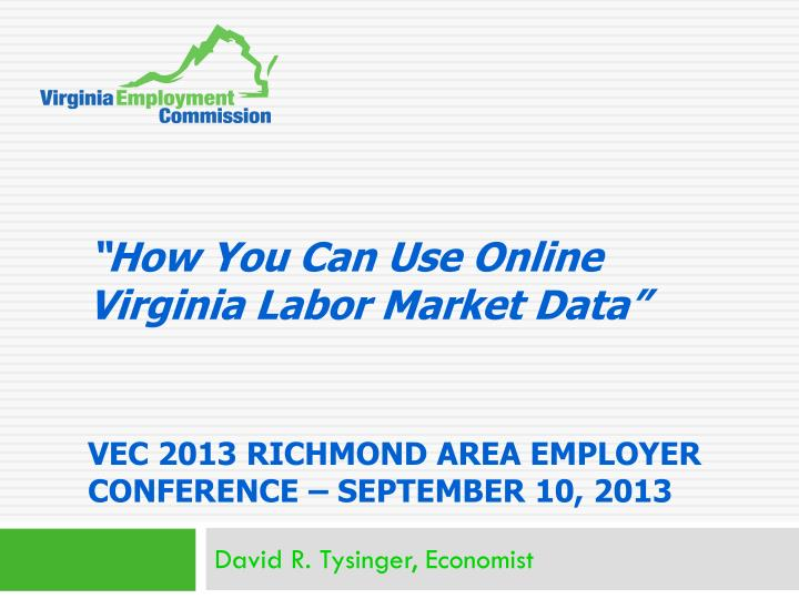 """""""How You Can Use Online Virginia Labor Market Data"""""""