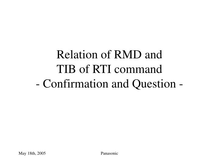Relation of RMD and