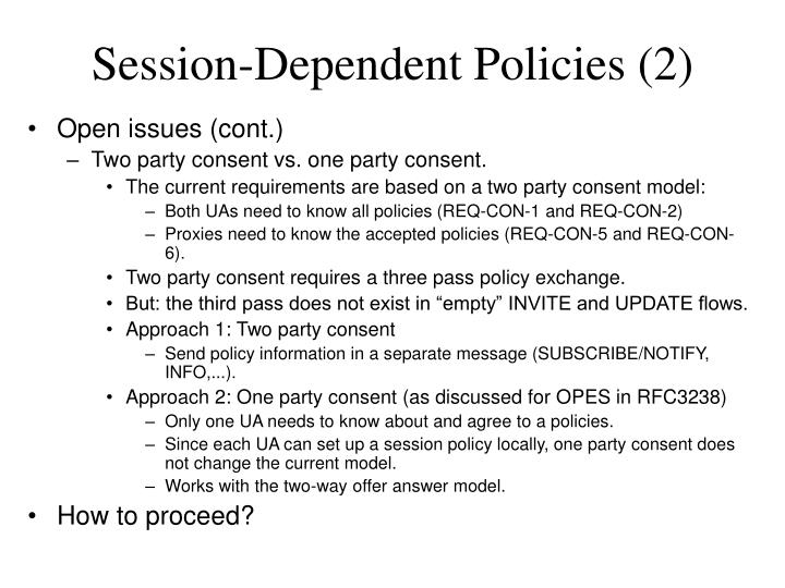 Session-Dependent Policies (2)