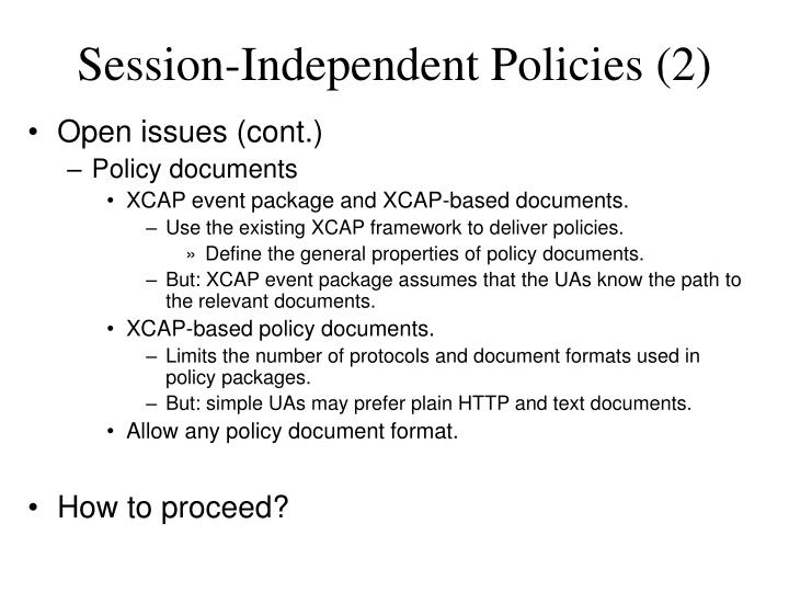 Session-Independent Policies (2)