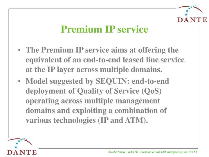 Premium ip service