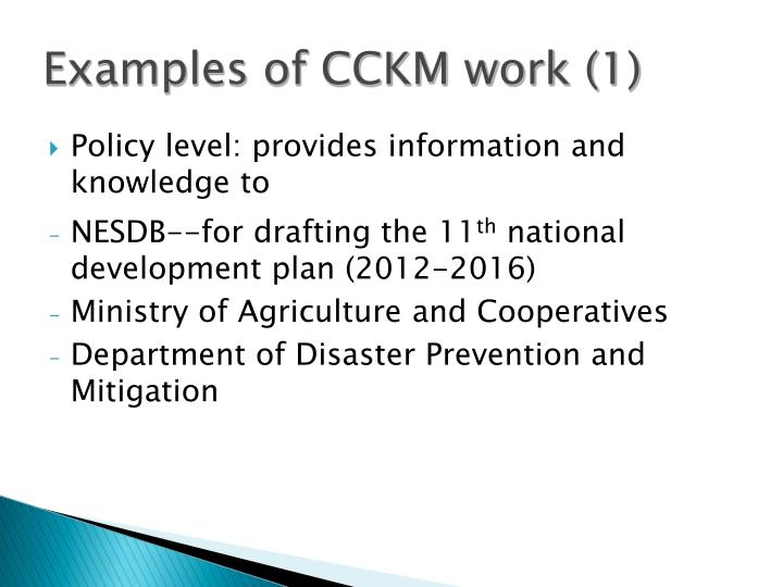 Examples of CCKM work (1)