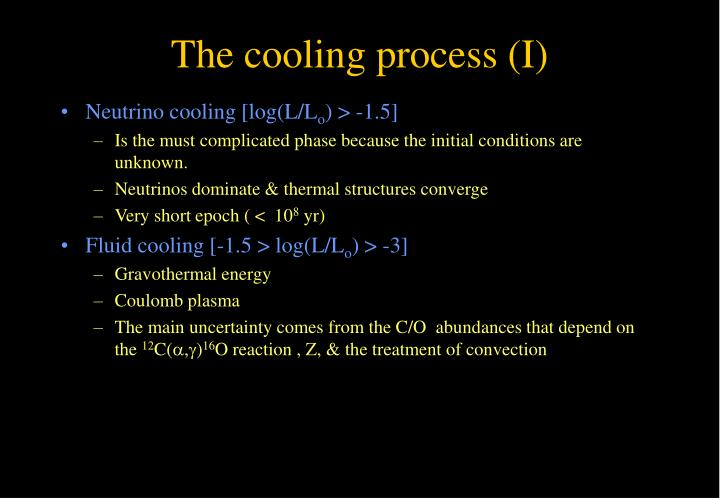 The cooling process (I)