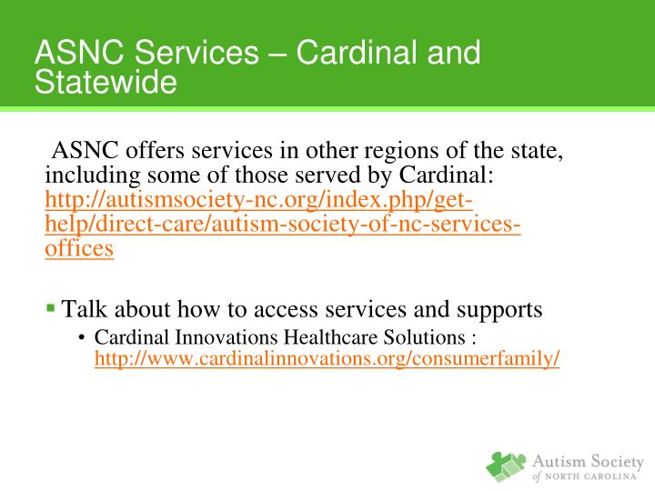 ASNC offers services in