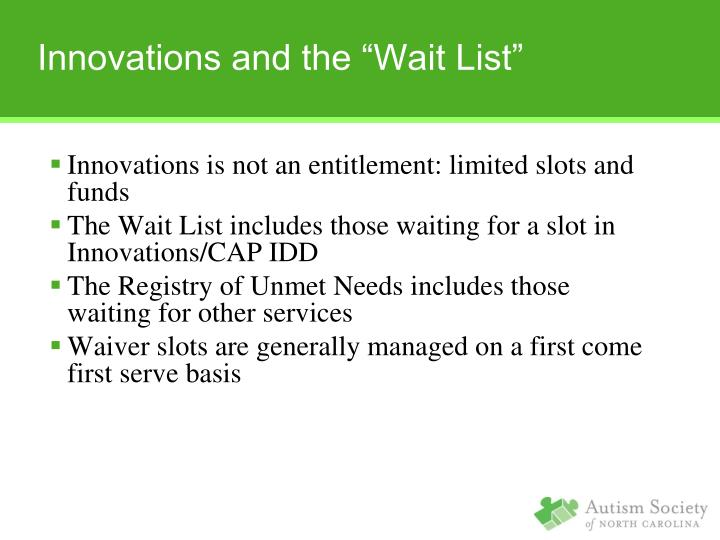 "Innovations and the ""Wait List"""