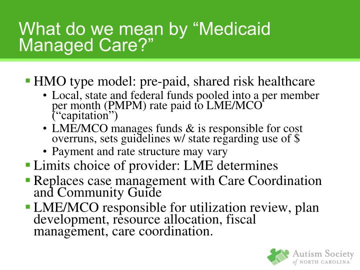 HMO type model: pre-paid, shared risk healthcare
