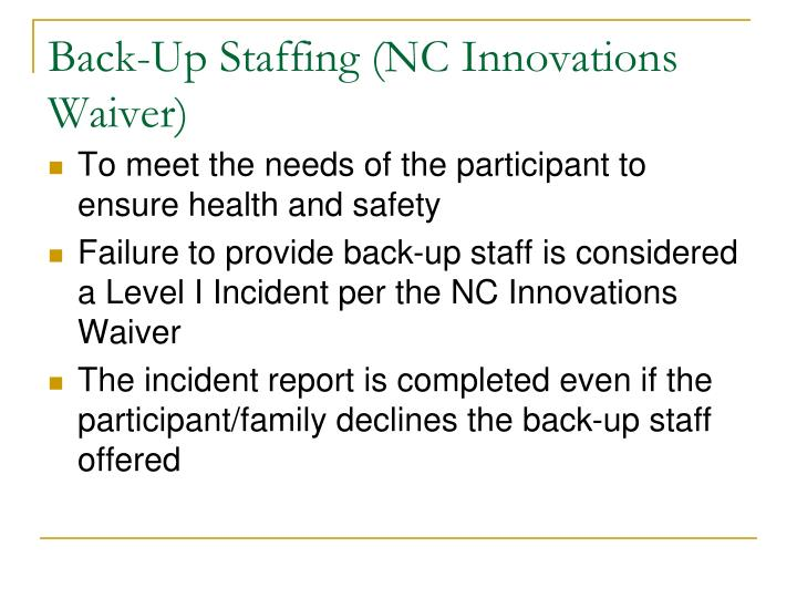 Back-Up Staffing (NC Innovations Waiver)