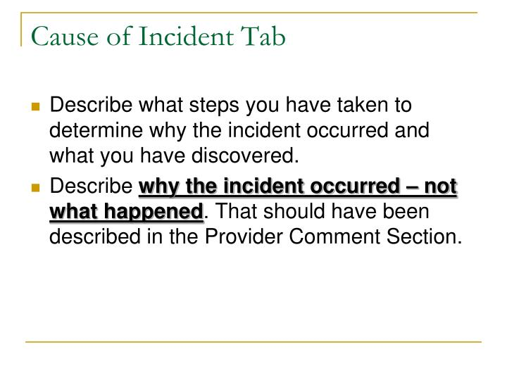 Cause of Incident Tab