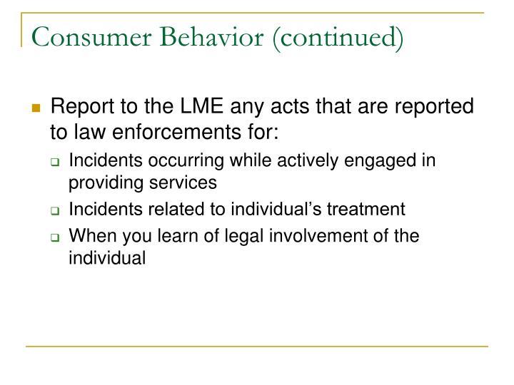 Consumer Behavior (continued)