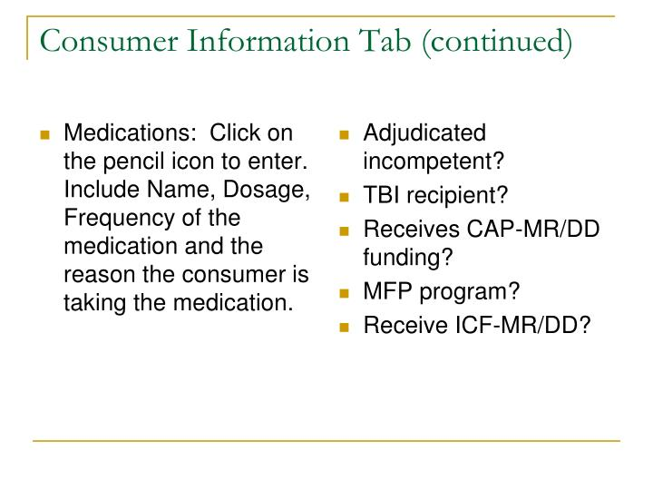 Consumer Information Tab (continued)
